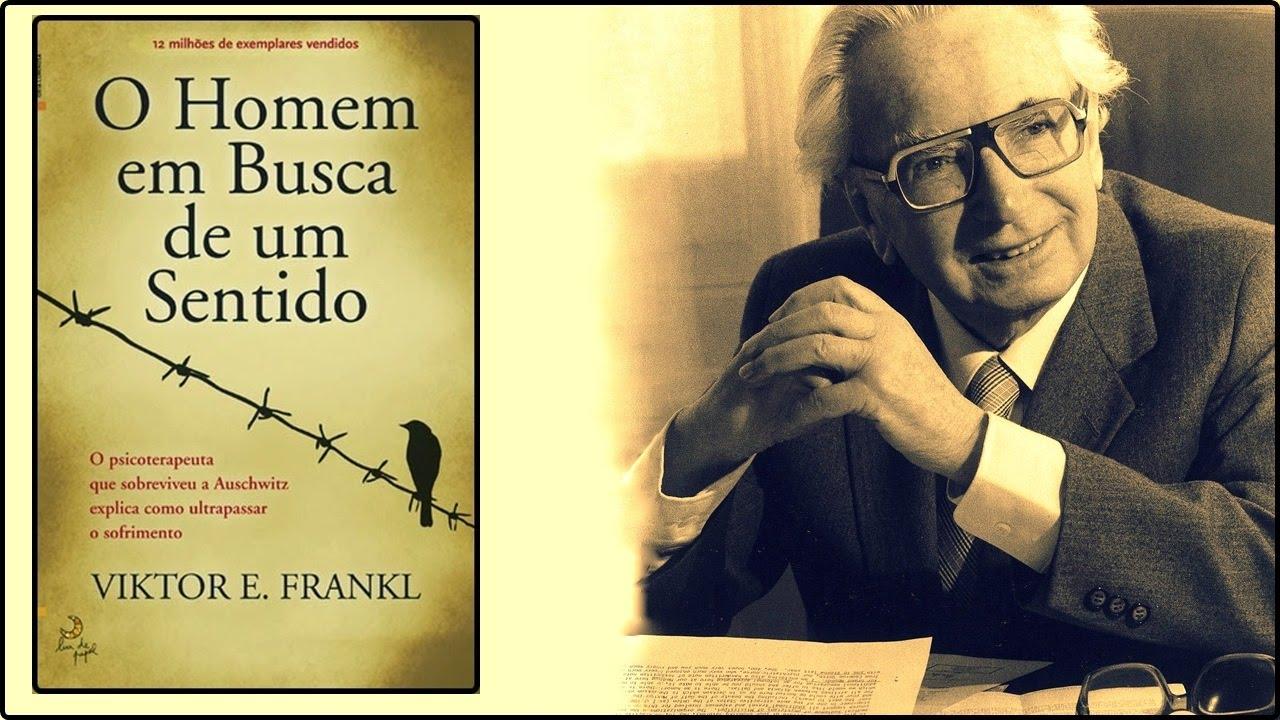 A Logoterapia de Viktor Frankl - Em Busca de Sentido na Vida - YouTube