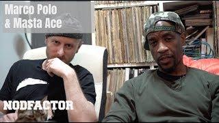 Marco Polo & Masta Ace Break Down Their Catalogue And New Album [NODFACTOR.COM]