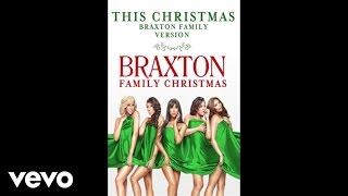 The Braxtons - This Christmas (Braxton Family Version / Audio)