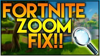 HOW TO FIX THE FORTNITE ZOOM PROBLEM! 100% WORKS