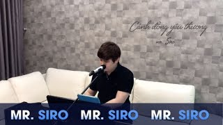 MR SIRO - Cnh ng Yu Thng Piano Version