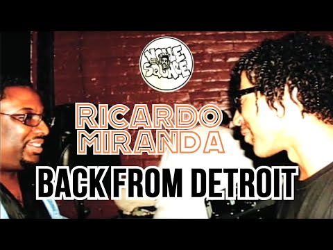 RICARDO MIRANDA BACK FROM DETROIT