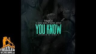 Trayce ft. Show Banga, Rayven Justice - You Know [Prod. Young A] [Thizzler.com]