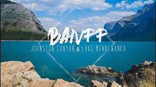 Banff Day 2 || Johnston Canyon and Lake Minnewanka