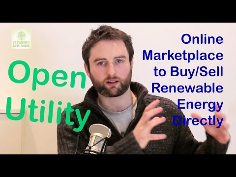 Peer-to-peer Renewable Energy Marketplace - Open Utility - James Johnston
