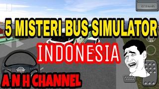 Harus Nonton! 5 misteri bus simulator Indonesia Bus Simulator Indonesia BUSSID
