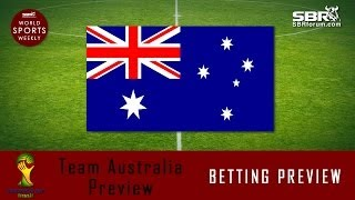 2014 World Cup Betting: Team Australia Preview
