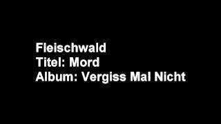 13 Fleischwald   AbschiedOutro