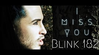 I Miss You - Blink 182 (CORVYX Cover feat. Daniele Cavalca)
