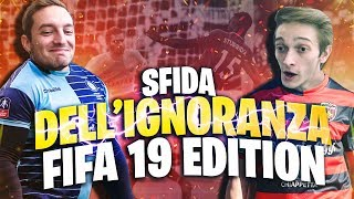 LA SFIDA DELL'IGNORANZA: Rohn vs Dread - GOAL IMPOSSIBILI! [FIFA 19 EDITION!]