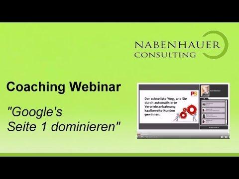 Google\'s Seite 1 dominieren - Der schnellste Weg - Coaching Mitschnitt - Nabenhauer Consulting