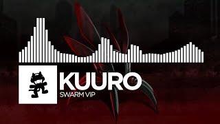 KUURO - Swarm VIP [Monstercat FREE Release]