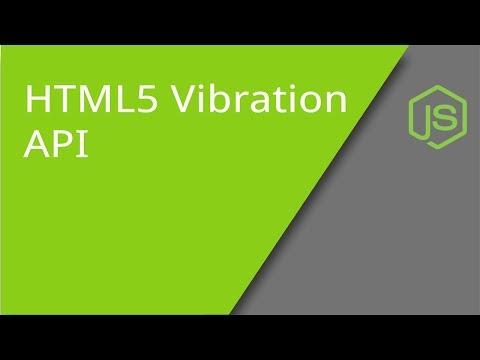 HTML5 Vibration API