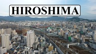 Japan / Hiroshima City Part 1