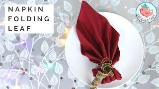 Napkin Folding Tutorial - How to Fold a Napkin into a Leaf - EASY Napkin Folding for Dinner Tables!