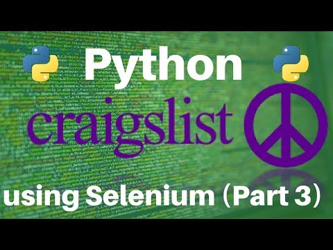 Craigslist Scraper With Python And Selenium: Part 3