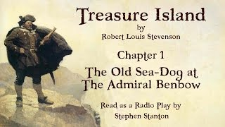 Treasure Island - Chapter 1: The Old Sea-Dog at the Admiral Benbow