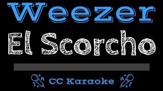 Weezer El Scorcho CC Karaoke Instrumental