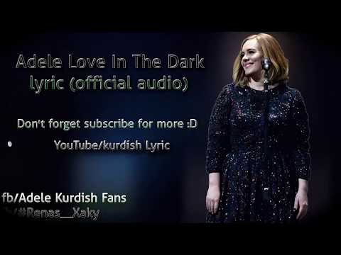 Adele - Love in the dark lyric