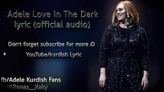 Gambar cover Adele - Love in the Dark lyrics