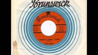 JACKIE WILSON - A WOMAN A LOVER A FRIEND -  ALL MY LOVE  - BRUNSWICK 9 55167