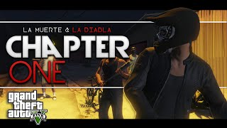 CHAPTER ONE: BLUE BLOOD - La Muerte & La Diabla