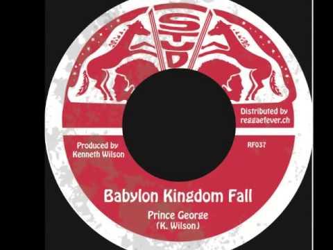 Prince George   Babylon Kingdom Fall & Dub