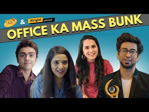 Alright! Office Ka Mass Bunk ft. Ambrish Verma, Anushka Sharma, Rohan Shah & Mehek Mehra