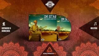 Katharsis & Boom Duck - Om Sitar