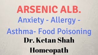 Arsenic Album Homeopathic Medicine in Hindi | Dr. Ketan Shah |