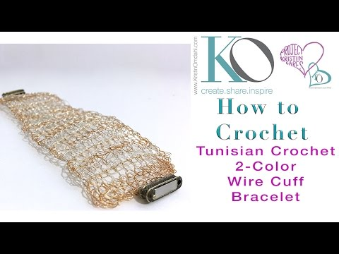 How to Crochet 2 Color Tunisian Wire Cuff Bracelet - YouTube
