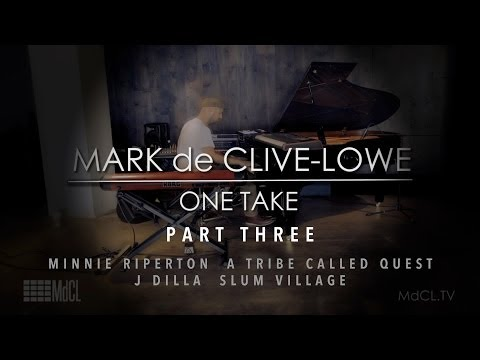 Mark de Clive-Lowe One Take: That Minnie Break / Fall In Love