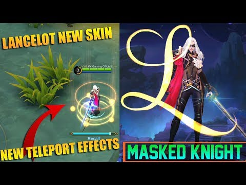 Lancelot New Skin Masked Knight and New Teleport Effects - Mobile Legends