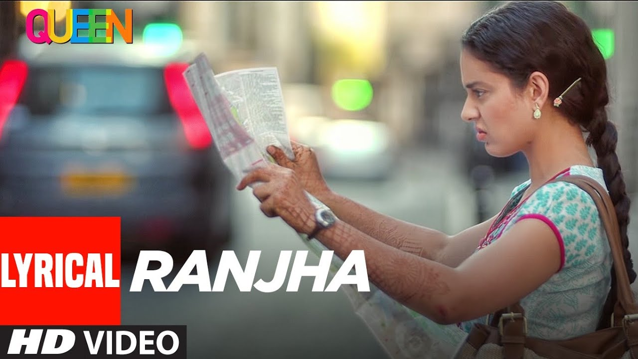 Lyrical: Ranjha | Queen | Kangana Ranaut, Raj Kumar Rao | Rupesh Kumar Ram | T-Series