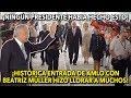 Histórica Entrada de AMLO y Beatriz Müller, Hizo Llorar a Muchos ¡Escucha lo que dijo!