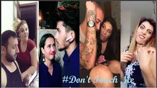 Don't Touch Me Challenge TikTok Videos  2018 #donttouch