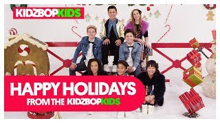 Happy Holidays from The KIDZ BOP Kids!