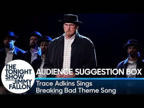 Audience Suggestion Box: Trace Adkins Sings Breaking Bad Theme Song