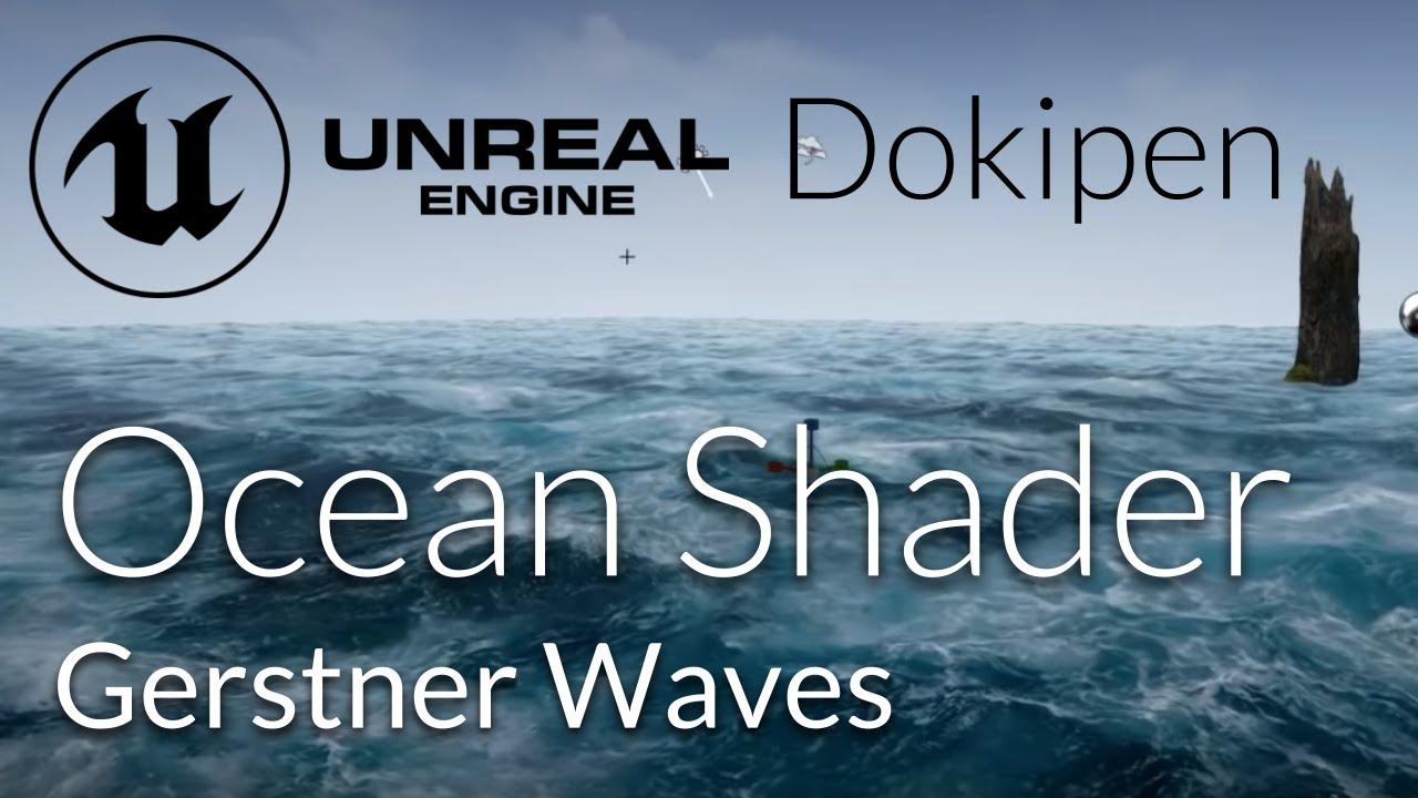 Unreal Engine 4 Gerstner Waves Livestream - Most Popular Videos