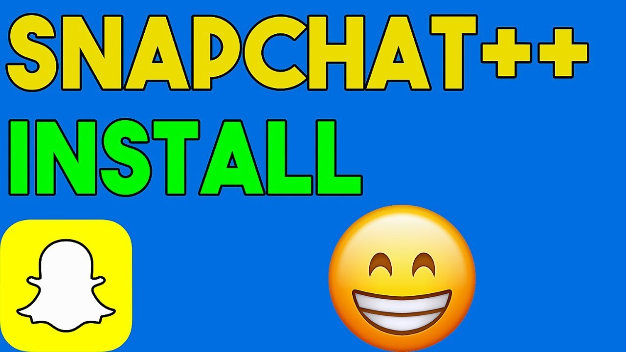 How To Get Snapchat++ - Download Install Snapchat++ on Android/iOS APK