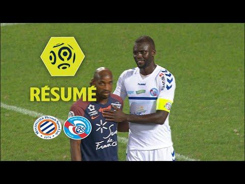 Montpellier Hérault SC - RC Strasbourg Alsace (1-1)  - Résumé - (MHSC - RCSA) / 2017-18