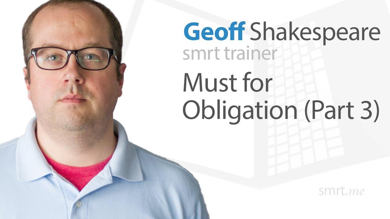 Must for Obligation (Part 3)
