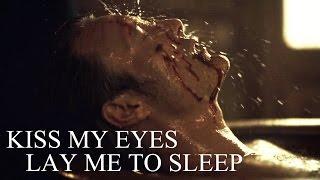 Скачать HANNIBAL Lay Me To Sleep