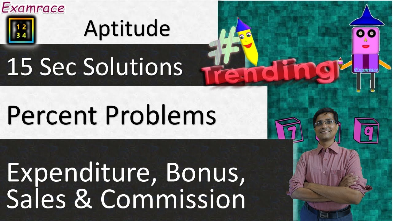 Percent Problems on Expenditure, Bonus, Sales & Commission: 15 Sec Solutions