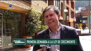 Primera demanda a la ley de crecimiento, José Roberto Acosta experto de la URosario, analiza el tema