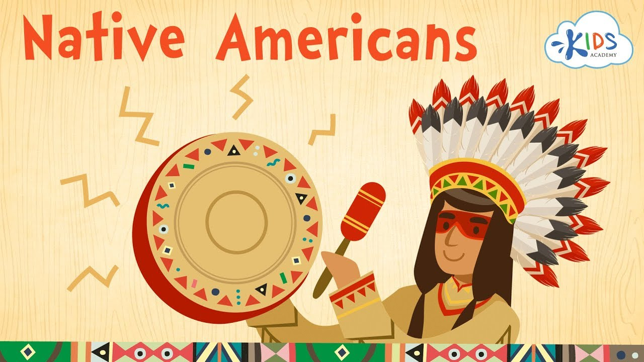 Native Americans For Kids Cherokee Apache Navajo Iroquois And Sioux Kids Academy Youtube