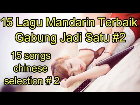 15 Lagu Mandarin Terbaik Gabung Jadi Satu#2