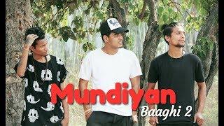 Baaghi 2 Mundiyan   Dance Choreography   D Phoenix Crew