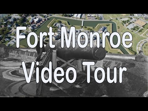 Fort Monroe Video Tour