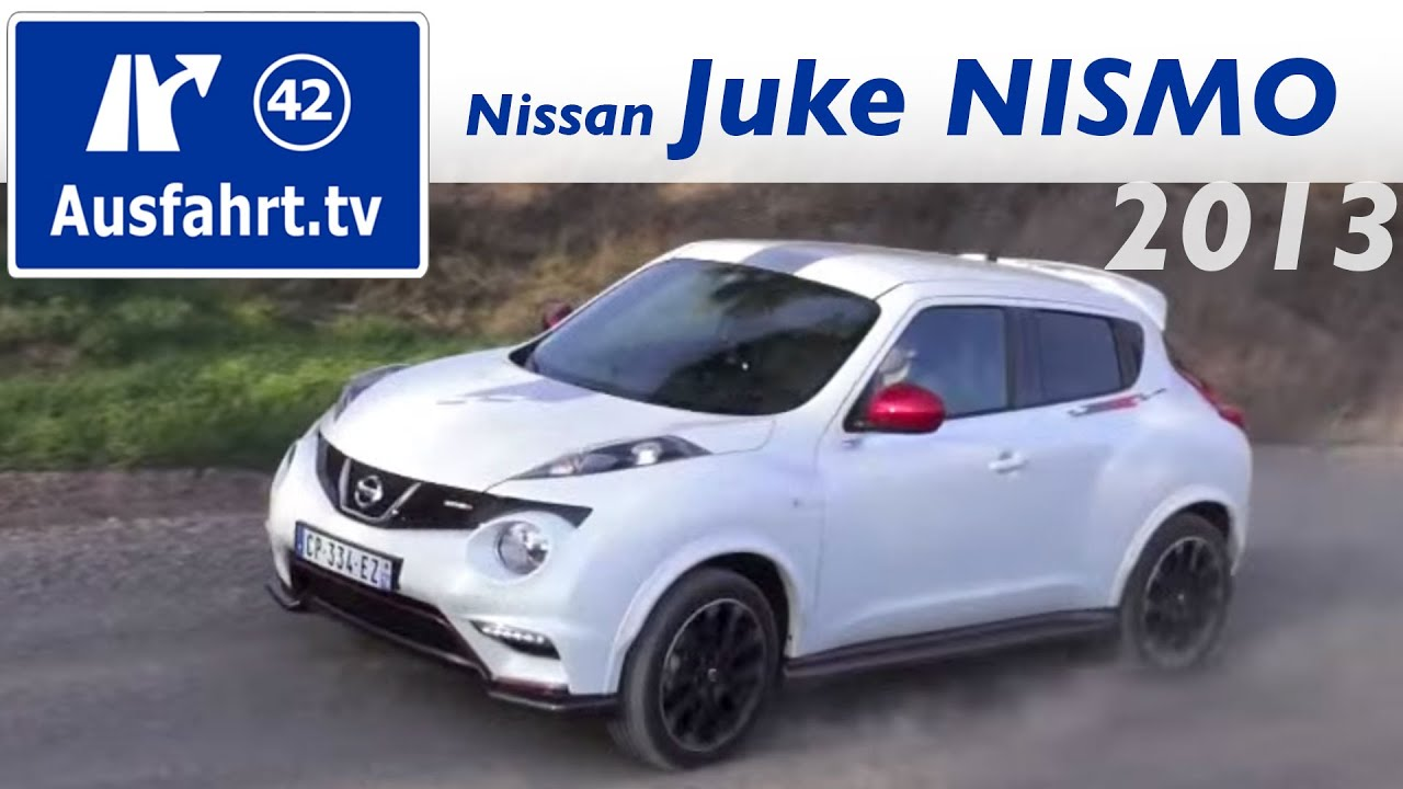 erste probefahrt 2013 nissan juke nismo doovi. Black Bedroom Furniture Sets. Home Design Ideas